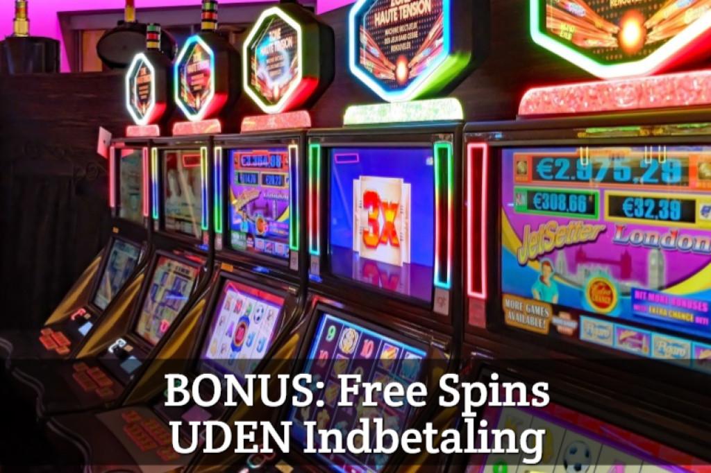 BONUS: Free Spins UDEN Indbetaling